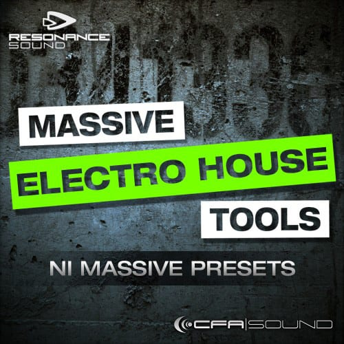 Massive Electro House Tools