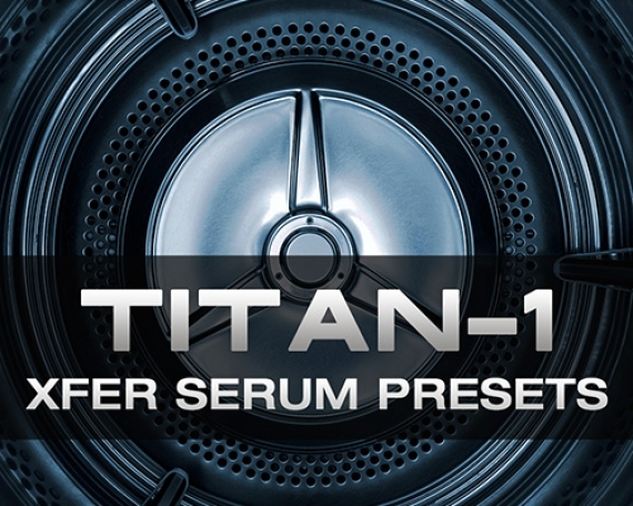 TITAN-1 Xfer Serum Presets